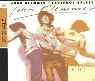 *真音樂* JOHN KLEMMER / BAREFOOT BALLET 全新 K17316