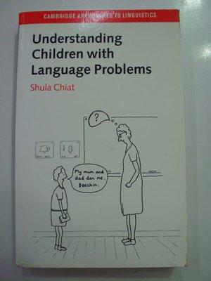 A1☆2000年『Understanding children with language problems』《Shula Chiat》CAMBRIDGE