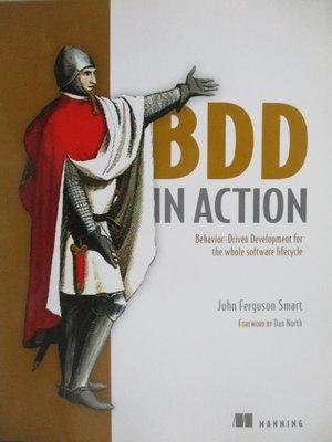 【書寶二手書T8/電腦_ZID】BDD in Action-Behavior-Driven Development…_S