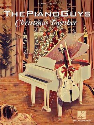 【599免運費】The Piano Guys – Christmas Together / Optional Cello