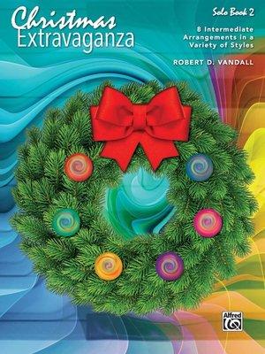 【599免運費】Christmas Extravaganza, Book 2 Alfred 00-44536