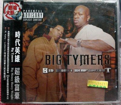 ◎2003全新CD未拆!20首-時代英雄-超級富豪-Big Tymers-Big Money Heavy Weights