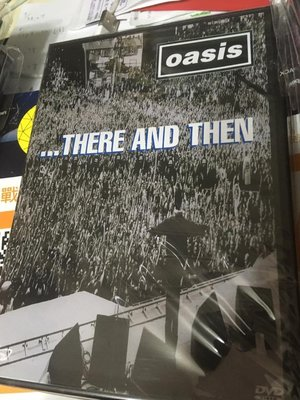 全新 DVD Oasis / ...there and then  biggest shows from 95-96