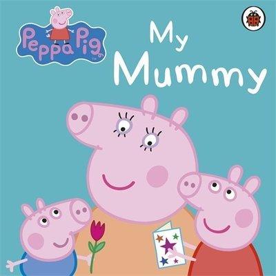 *小P書樂園* My Mummy. (Peppa Pig) Board book