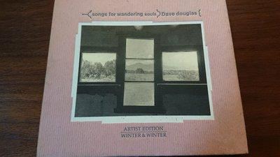 DAVE DOUGLAS songs for wandering souls ARIST EDITION WINTER&WINTER德國發燒爵士古典錄音絕版罕見