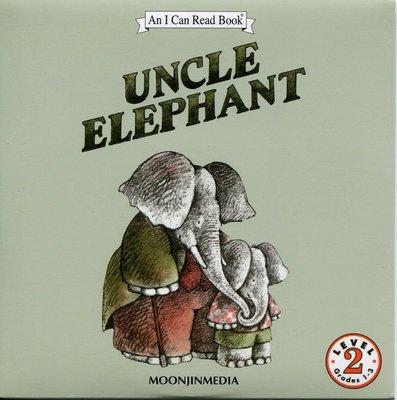 *小貝比的家*ICR:UNCLE ELEPHANT L2/單CD/3~6歲/汪培珽英文書單/第三階段