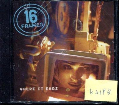 *真音樂* 16 FRAMES / WHERE IT ENDS 二手 K3194 (封面底破.CD有缺口不影響讀取)  (清倉.下標賣5)
