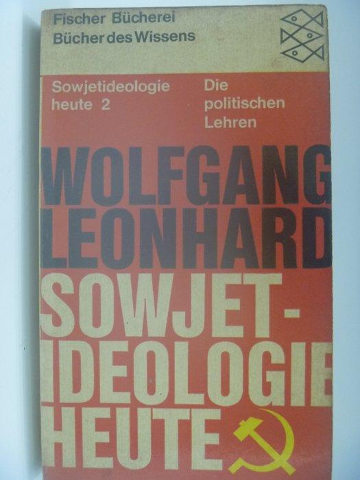 【月界】Sowjetideologie heute II_Wolfgang Leonhard_德文 〖社會〗BAF