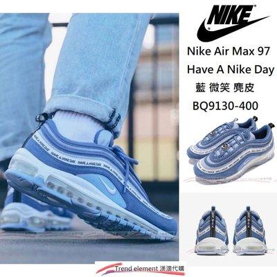 新 Nike Air Max 97 Have A Nike Day 藍 笑 BQ9130-400 氣墊 ~ 美澳代購 ~