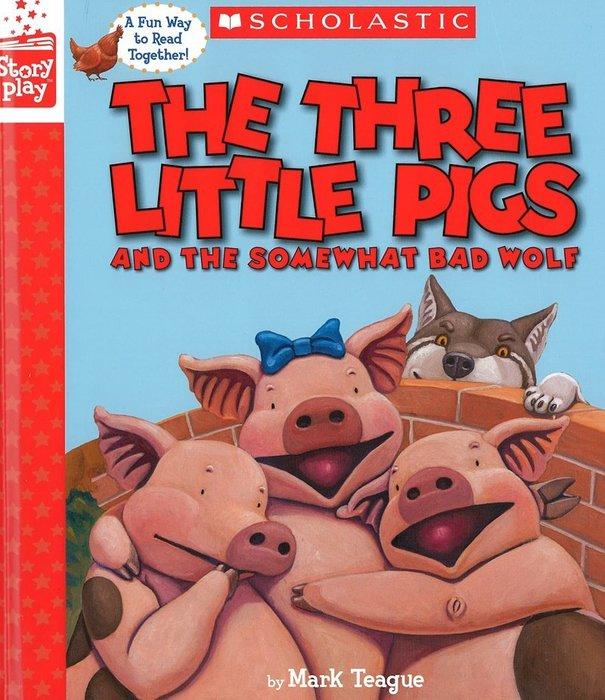 *小貝比的家*THREE LITTLE PIGS AND SOMEWHAT BAD WOLF(OS)/精裝/3~6歲