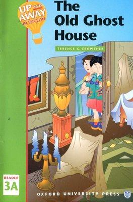 兒童美語讀本 The Old Ghost House《Up and Away Reader 3A》 原價150元