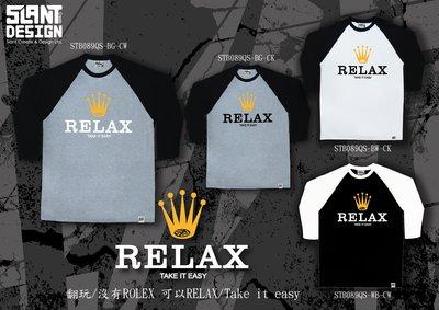 SLANT 翻玩/沒有ROLEX 可以RELAX/Take it easy 時尚七分袖 工作T 限量T 柔棉T