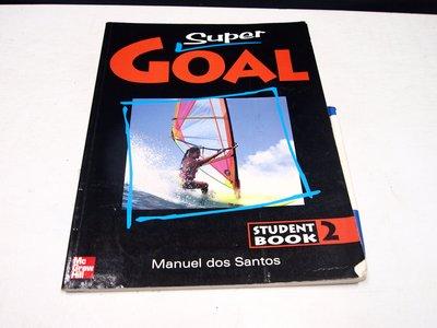 【考試院二手書】《SUPER GOAL STUDENT'S BOOK2》│七成新│(B11Z32)