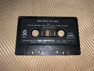 【李歐的音樂】飛碟唱片1980年代 HEAVY METAL LOVE SONGS 重金屬搖滾情歌  錄音帶 卡帶