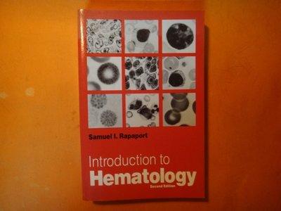 【愛悅二手書坊 15-01】Introduction to Hematology