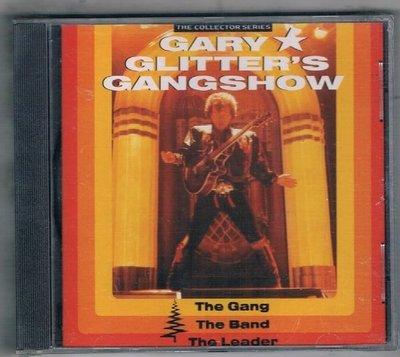 [鑫隆音樂]西洋CD-GARY GLITTER'S GANGSHOW - THE GANG,THE BAND,THE LEADER {CCSCD234}