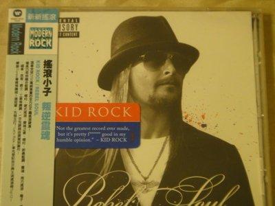Kid Rock 搖滾小子 -- Rebel Soul 叛逆靈魂 全新未拆