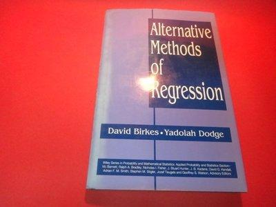 【愛悅二手書坊 03-58】 Alternative Methods of Regression