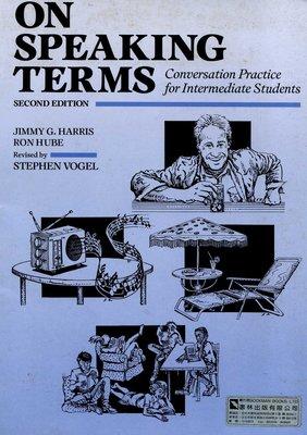 On Speaking Terms:Conversation Practice for Intermediate 第2版