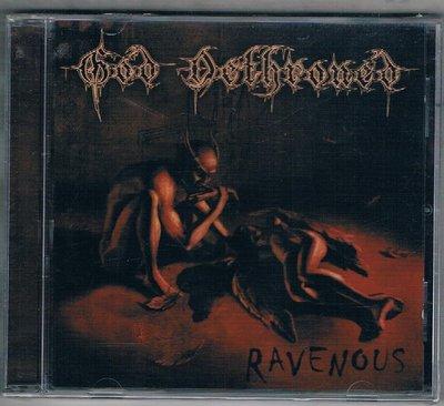 [鑫隆音樂]西洋CD-God Dethroned / 掠奪成性 Ravenous {3984143622}全新/免競標