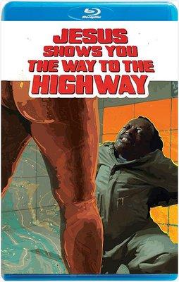 【藍光影片】耶穌指引你上高速 / JESUS SHOWS YOU THE WAY TO THE HIGHWAY