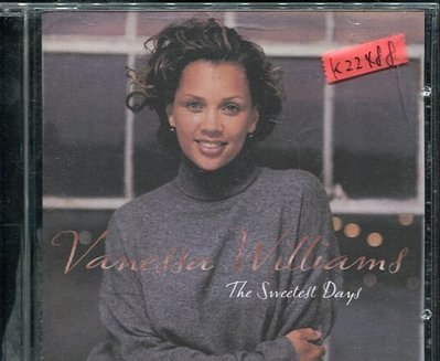 *真音樂*VANESSA WILLIAMS / THE SWEETEST DAYS 二手 K22488