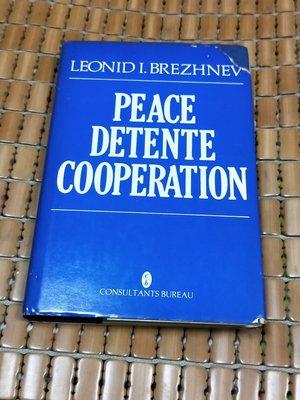 不二書店 Peace Detente Cooperation Authors: Brezhnev 精裝