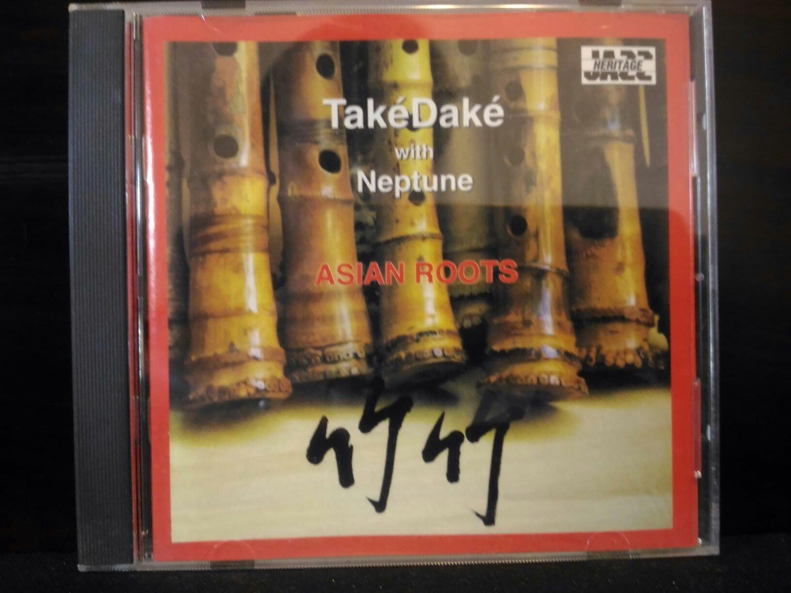 Take Dake With Neptune cd : Asian Roots , 竹竹,JEZZ HERITAGE,美國版,保存完好,1500元。