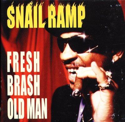 K - SNAIL RAMP - FRESH BRASH OLD MAN - 日版