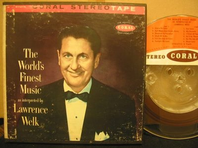 《7吋美版盤帶Reel Tape》香檳音樂之王*Lawrence Welk --The World's Finest Music*起標價即結標價*