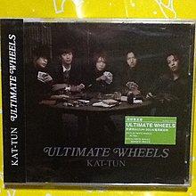 ~謎音&幻樂~ KAT-TUN  /  ULTIMATE WHEELS 初回限定盤  全新未拆封