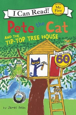 *小貝比的家*PETE THE CAT AND THE TIP-TOP TREE HOUSE/MY FIRST/3~6歲