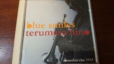 BLUE SMILES TERUMASA HINO 日野浩正1992年版無ifpi 經典日本爵士發燒錄音東芝限量版罕見盤日野浩正