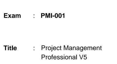 PMI-001 PMP考古題 project management professional v5