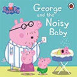 *小貝比的家*PEPPA PIG:GEORGE AND THE NOISY BABY/平裝