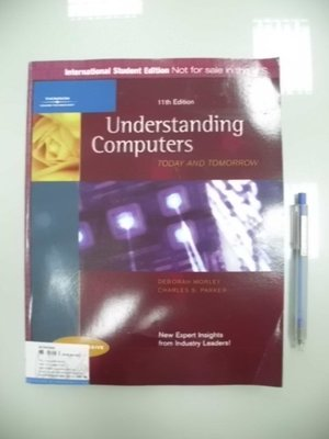 A12-5☆2007年『Understanding Computers:TODAY AND TOMORROW 11/e』