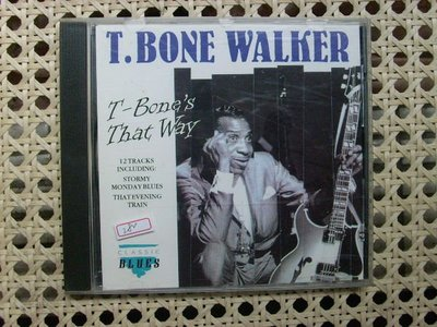 CD~藍調經典T.Bon Walker--That Way專輯..收錄Stomy Monday Blues等..曲目如圖示