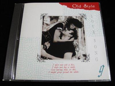 【198樂坊】Old Style Love Song 9(Without You...無IFPI台版)CE