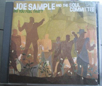 CD(片況佳)~爵士樂手Joe Sample And The Soul Committee-Did You Fell