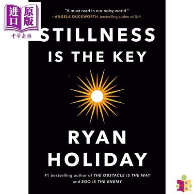 [文閲原版]Stillness Is the Key 英文原版 安靜是關鍵 Ryan Holiday