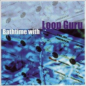 [狗肉貓]_Loop Guru _Bathtime With Loop Guru
