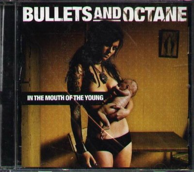 八八 - Bullets and Octane - In The Mouth Of The Young