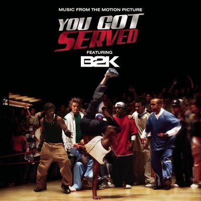 《絕版專賣》熱力四射 / You Got Served 電影原聲帶 B2K