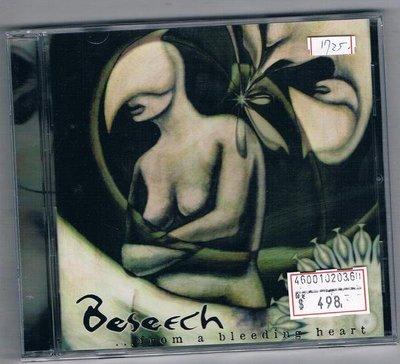 [鑫隆音樂]西洋CD-BESEECH:FROM A BLEEDING HEART (全新)免競標