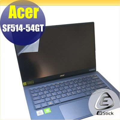 【Ezstick】ACER SF514-54 GT 靜電式筆電LCD液晶螢幕貼 (可選鏡面或霧面)