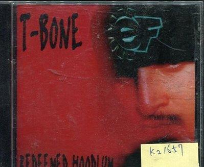 *真音樂* T BONE / REDEEMED HOODLUM 二手 K21657