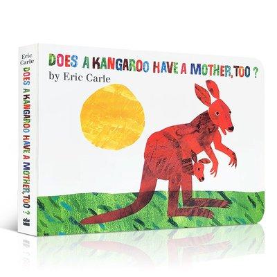英文原版繪本Eric Carle: Does a Kangaroo Have a Mother Too袋鼠也有媽媽嗎紙板