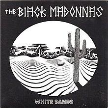 [狗肉貓]_The  Black Madonnas _White Sands _ LP 7