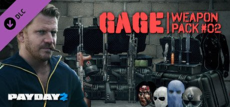 STEAM PAYDAY 2 : Gage Weapon Pack #02 DLC 劫薪日2 : 2號武器包