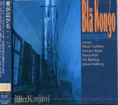 K - Bla Kongo - Something's torn - 日版 - NEW
